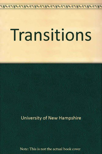 TRANSITIONS: OF, NEW HAMPSHIRE UNIV