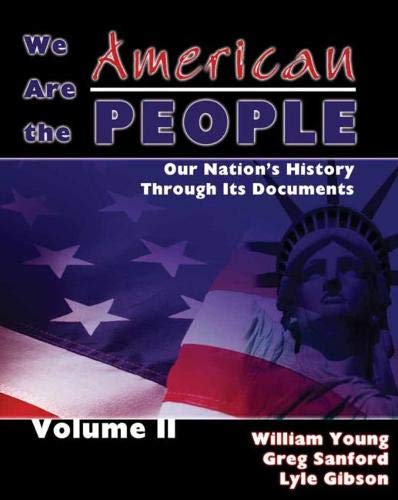We Are the American People: Our Nation's: YOUNG WILLIAM D,