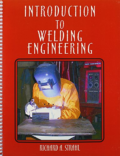 9780757523601: Introduction to Welding Engineering