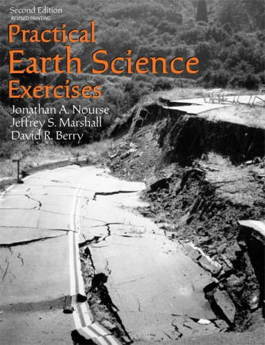 PRACTICAL EARTH SCIENCE EXERCISES: A, NOURSE JONATHAN; R, BERRY DAVID; S, MARSHALL JEFFREY