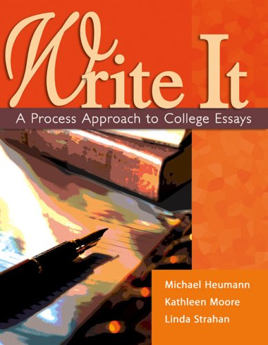 WRITE IT: A PROCESS APPROACH TO COLLEGE: STRAHAN LINDA, MOORE