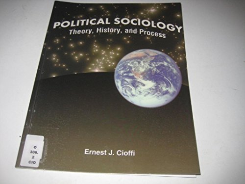 9780757524578: POLITICAL SOCIOLOGY: THEORY, HISTORY, AND PROCESS