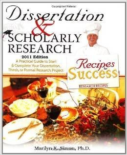 9780757525018: DISSERTATION AND SCHOLARLY RESEARCH: RECIPES FOR SUCCESS: A PRACTICAL GUIDE TO START AND COMPLETE YOUR DISSERTATION, THESIS, OR FORMAL RESEARCH PROJEC