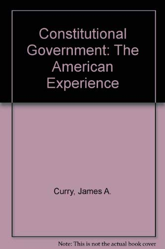 9780757526312: CONSTITUTIONAL GOVERNMENT: THE AMERICAN EXPERIENCE