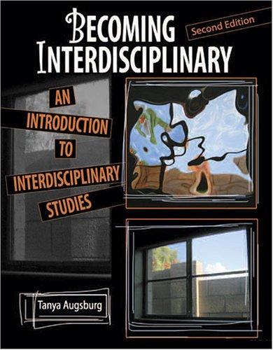 9780757526473: Becoming Interdisciplinary: An Introduction to Interdisciplinary Studies