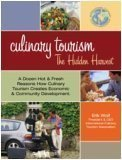 9780757526770: CULINARY TOURISM: THE HIDDEN HARVEST