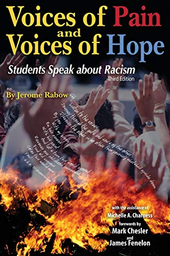 9780757526824: Voices of Pain and Voices of Hope: Students Speak About Racism