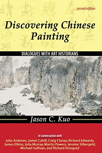 9780757527760: Discovering Chinese Painting: Dialogues with Art Historians