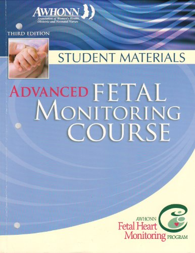 9780757528101: Advanced Fetal Monitoring Course: Student Materials