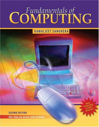 Fundamentals of Computing: Kamaljeet Sanghera