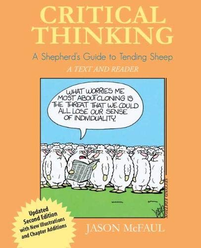 9780757529399: Critical Thinking: A Shepherd's Guide to Tending Sheep: A Text and Reader