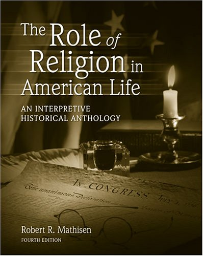 9780757529559: THE ROLE OF RELIGION IN AMERICAN LIFE: AN INTERPRETIVE HISTORICAL ANTHOLOGY