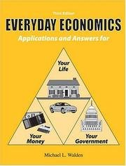 9780757529764: EVERYDAY ECONOMICS: APPLICATIONS AND ANSWERS FOR YOUR LIFE, YOUR MONEY, YOUR GOVERNMENT