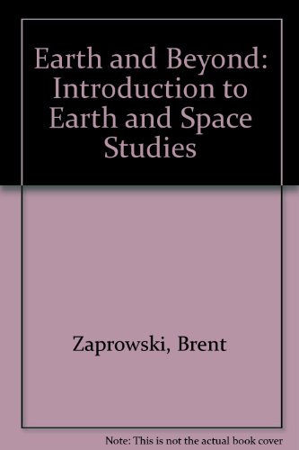 9780757530661: EARTH AND BEYOND: AN INTRODUCTION TO EARTH-SPACE SCIENCE