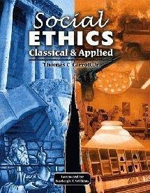 9780757531279: SOCIAL ETHICS: CLASSICAL AND APPLIED