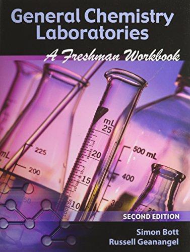 GENERAL CHEMISTRY LABORATORIES: A FRESHMAN WORKBOOK: MCGUFFEY ANGELA R,