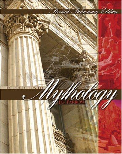 INTRODUCTION TO MYTHOLOGY: FARROW JAMES G
