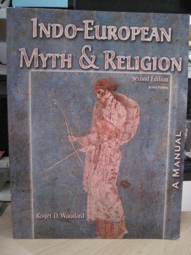 9780757534256: INDO-EUROPEAN MYTH AND RELIGION: A MANUAL