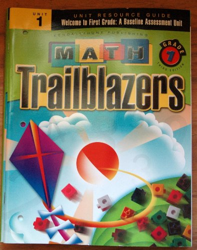9780757535291: Math Trailblazers Grade 1 Unit 1 Welcome to First Grade: A Baseline Assessment Unit