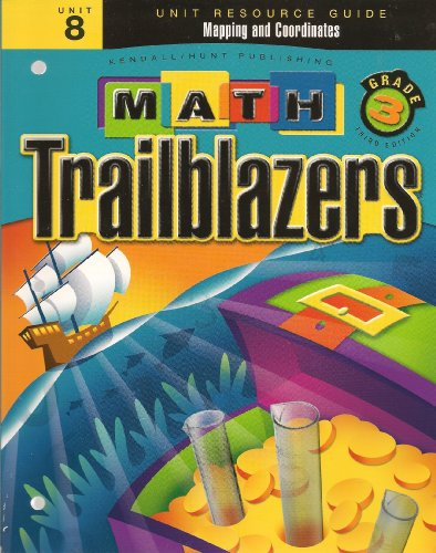 9780757535833: Math Trailblazers Grade 3 Mapping and Coordinates (Unit Resource Guide, Unit 8)