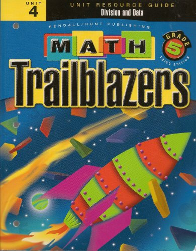 Math Trailblazers Grade 5: Division and Data (Unit Resource Guide, Unit 4): A TIMS Curriculum