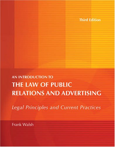 9780757538698: AN INTRODUCTION TO THE LAW OF PUBLIC RELATIONS AND ADVERTISING: LEGAL PRINCIPLES AND CURRENT PRACTICES