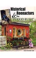 9780757538889: Historical Reenactors and the