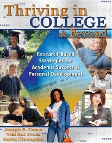 9780757539985: Thriving in College and Beyond: Research-based Strategies for Academic Success and Personal Development