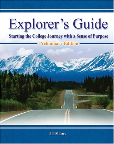 9780757540028: Explorer's Guide: Starting the College Journey With a Sense of Purpose