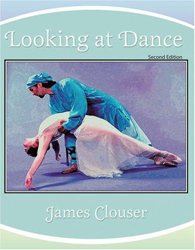 LOOKING AT DANCE: CLOUSER JAMES