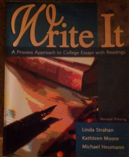 9780757541872: WRITE IT: A PROCESS APPROACH TO COLLEGE ESSAYS