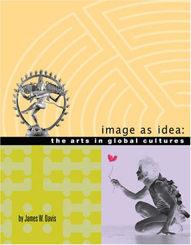 9780757541902: IMAGE AS IDEA: THE ARTS IN GLOBAL CULTURES