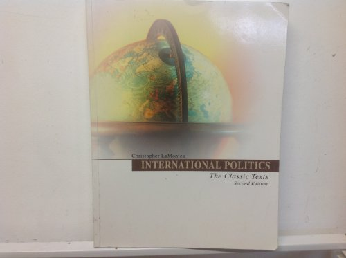 9780757542619: INTERNATIONAL POLITICS: THE CLASSIC TEXTS