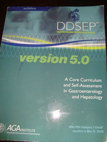 9780757543654: DDSEP - Digestive Diseases Self-Education Program (version 5.0) (Syllabus (includes Instructions, Chapters, and Illustrations), A Core Curriculum and self-Assessment in Gastroenterology and Hepatology)