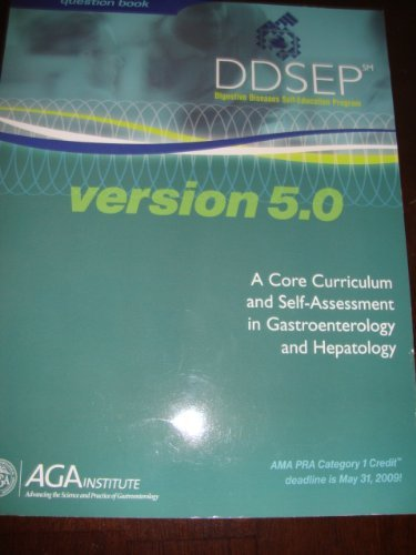 9780757543661: DDSEP - Digestive Diseases Self-Education Program (version 5.0) (Question Book, A Core Curriculum and self-Assessment in Gastroenterology and Hepatology)