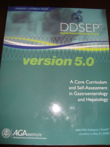 9780757543678: DDSEP - Digestive Diseases Self-Education Program (version 5.0) (Answer & Critique Book, A Core Curriculum and self-Assessment in Gastroenterology and Hepatology)