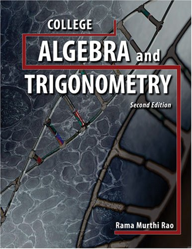 COLLEGE ALGEBRA AND TRIGONOMETRY: RAO RAMA