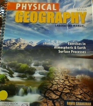 9780757545351: Physical Geography Laboratory Manual: Exercises in Atmospheric and Earth Surface Processes