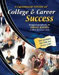 9780757546686: A CUSTOMIZED VERSION OF COLLEGE AND CAREER SUCCESS