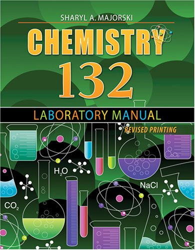 9780757546730: CHEMISTRY 132 LABORATORY MANUAL