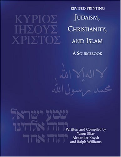 9780757547645: JUDAISM, CHRISTIANITY, AND ISLAM: A SOURCEBOOK