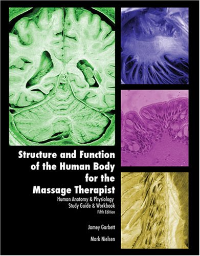 9780757548093: Structure and Function of the Human Body for the Massage Therapist (Human Anatomy & Physiology Study Guide & Workbook)