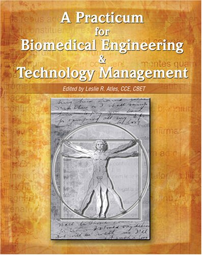9780757548901: A Practicum For Biomedical Engineering & Technology Management Issues