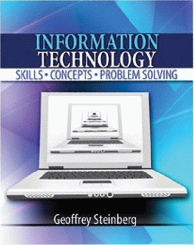 9780757549106: INFORMATION TECHNOLOGY: SKILLS, CONCEPTS, AND PROBLEM SOLVING