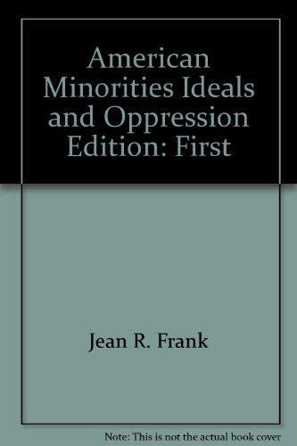 9780757549199: American Minorities, Ideals, and Oppression