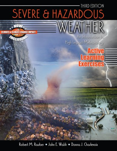 9780757550416: SEVERE AND HAZARDOUS WEATHER: AN INTRODUCTION TO HIGH IMPACT METEOROLOGY