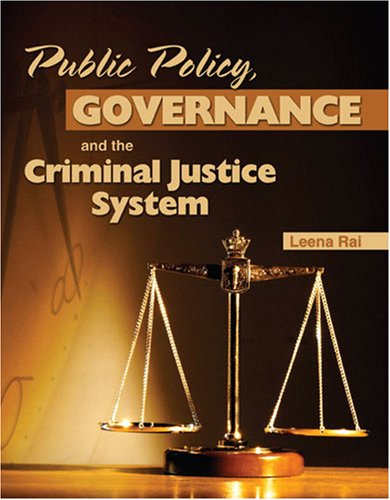 PUBLIC POLICY, GOVERNANCE, AND THE CRIMINAL JUSTICE: RAI LEENA