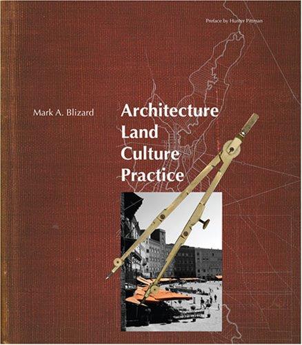 9780757551574: ARCHITECTURE: LAND CULTURE PRACTICE