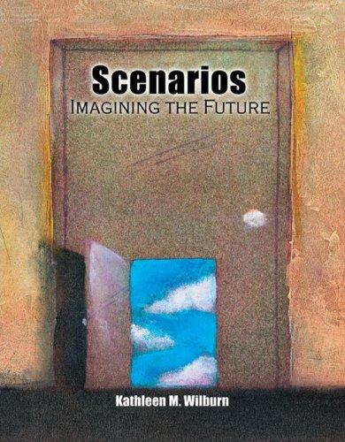 9780757552083: Scenarios: Imagining the Future