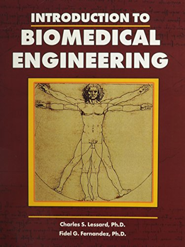 INTRODUCTION TO BIOMEDICAL ENGINEERING: LESSARD CHARLES; FERNANDEZ